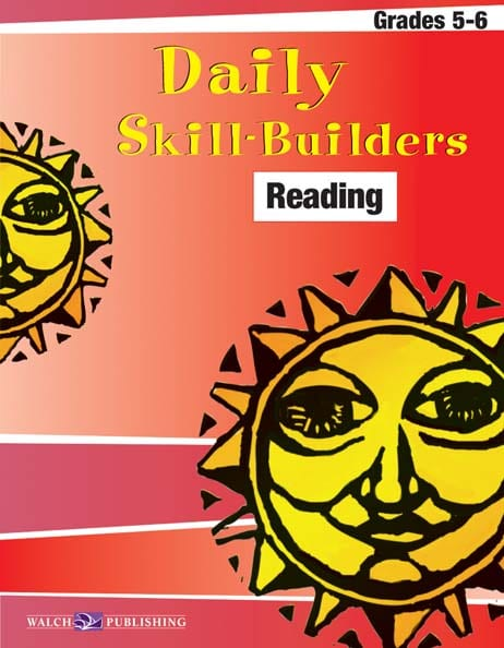 Daily Skill-Builders Reading Grades 5-6 from Walch Publishing