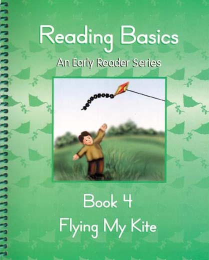 1st Grade Reading Book 4: Flying My Kite by Alpha Omega