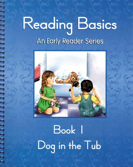 1st Grade Reading Book 1: Dog in the Tub by Alpha Omega