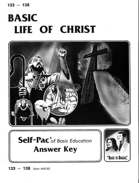 Life of Christ Key 133-138 from Accelerated Christian Education