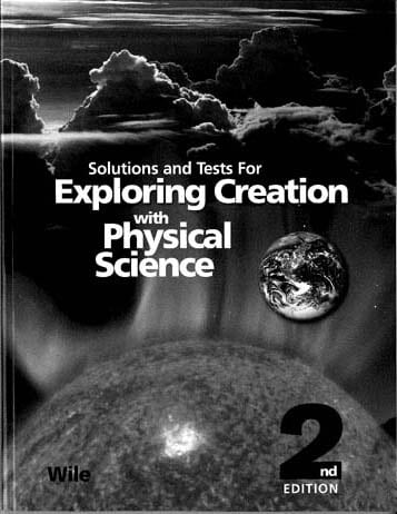 Solutions and Tests for Exploring Creation with Physical Science from Apologia