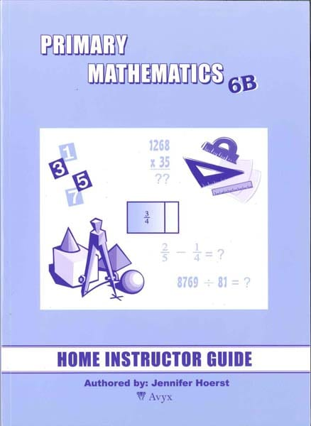 Primary Math Home Instructor's Guide 6B US Edition by Singapore Math