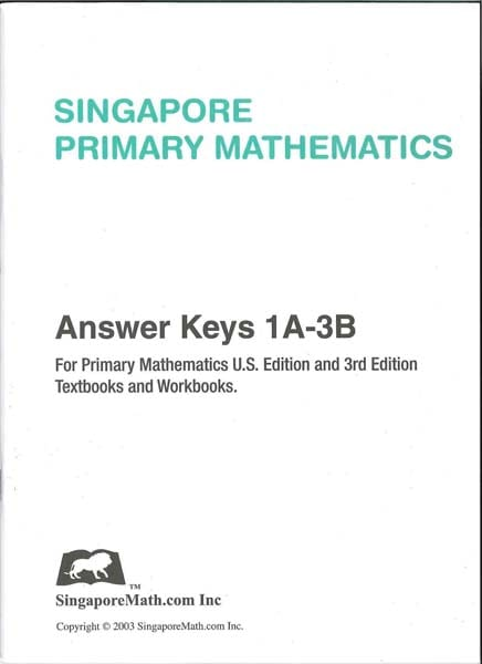 Primary Math Answer Key 1A-3B US Edition by Singapore Math