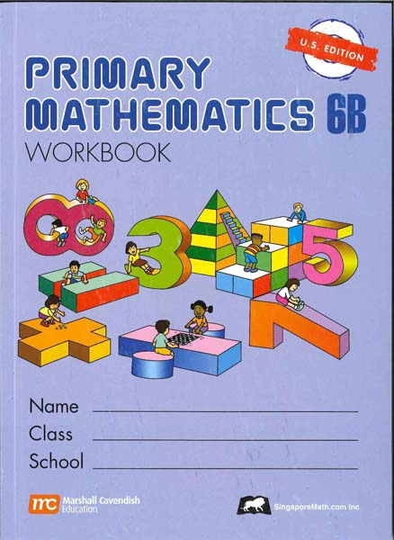 Primary Math Workbook 6B US Edition by Singapore Math