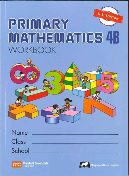 Primary Math Workbook 4B US Edition by Singapore Math