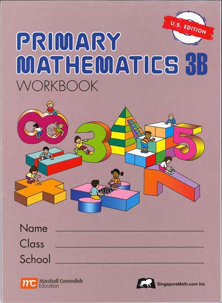 Primary Math Workbook 3B US Edition by Singapore Math