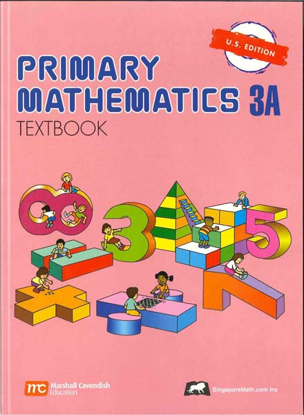 Primary Math Textbook 3A US Edition by Singapore Math