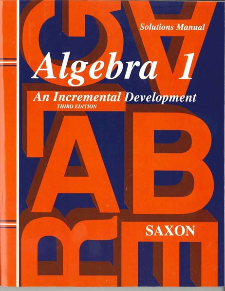 Algebra 1 Homeschool Third Edition Solutions Manual from Saxon Math