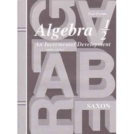 Algebra 1/2 Third Edition Test Forms from Saxon Math