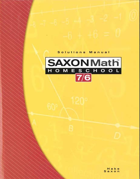 Math 7/6 Homeschool Solutions 4th Edition from Saxon Math