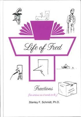 Life of Fred: Fractions from Polka Dot Publishing