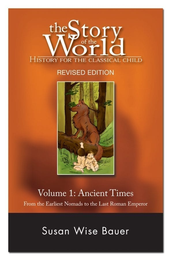 Story of the World: Volume I Ancient Times Textbook from Peace Hill Press