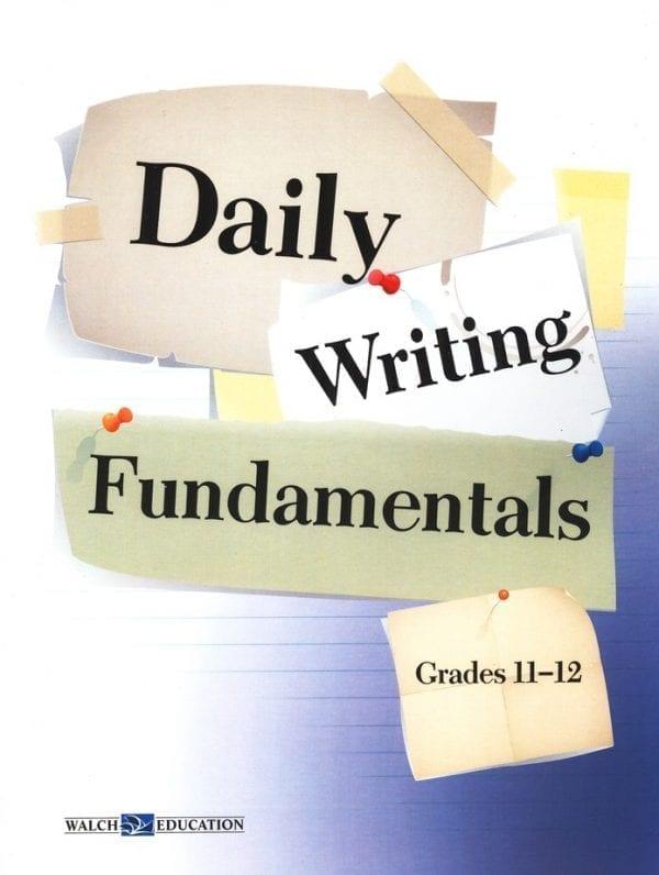 Daily Writing Fundamentals Grades 11-12 from Walch Publishing