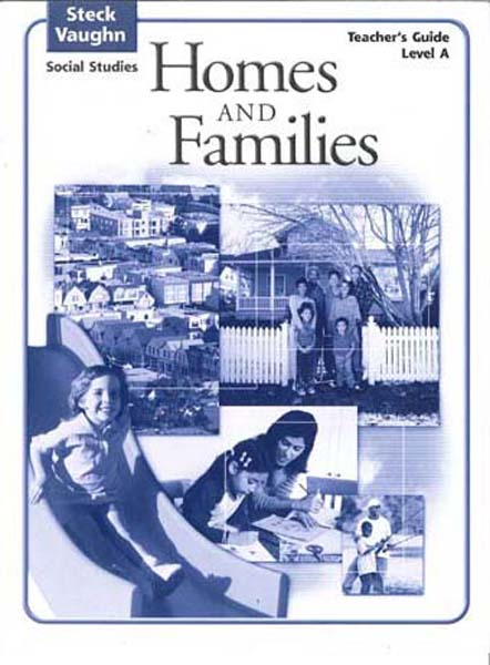 Homes and Families Level A Teacher's Guide by Steck-Vaughn