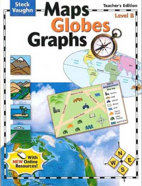 Maps, Globes and Graphs Level B Teacher's Guide by Steck-Vaughn