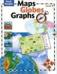 Maps, Globes and Graphs Level B Student Book by Steck-Vaughn