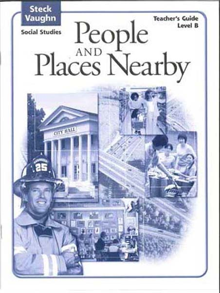 People and Places Nearby Level B Teacher's Guide by Steck-Vaughn