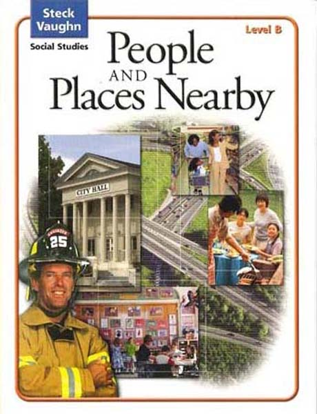 People and Places Nearby Level B Student Book by Steck-Vaughn