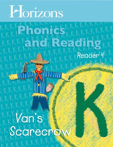Horizons Kindergarten Phonics & Reading Reader 4: Van's Scarecrow from Alpha Omega Publications