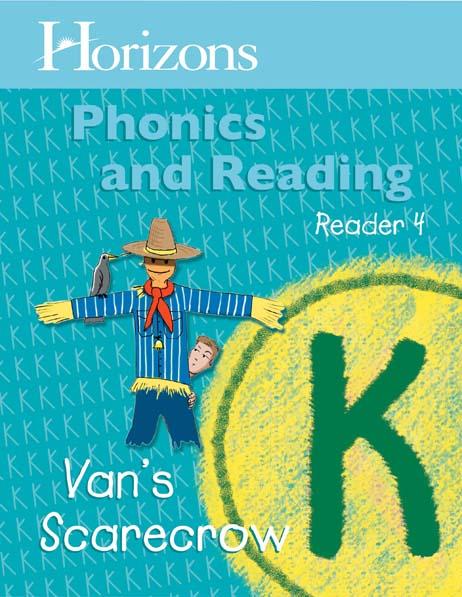 Horizons Kindergarten Phonics & Reading Reader 4: Van's Scarecrow from Alpha Omega Publications