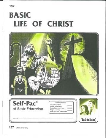 Life of Christ Unit 11 (Pace 143) from Accelerated Christian Education