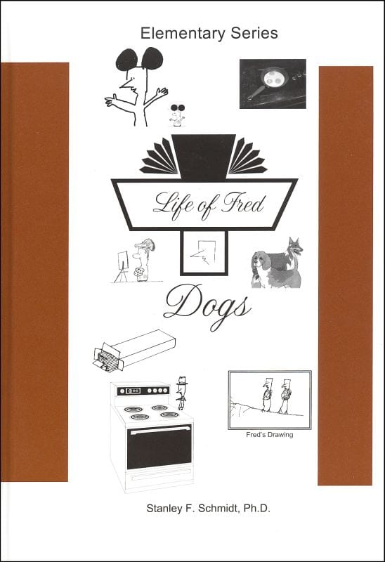 Life of Fred: Dogs from Polka Dot Publishing