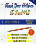 Level 2: Grades 3-4 Student Reader from Teach Your Children To Read Well Press