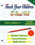 Level 3: Grades 5-6 Student Workbook from Teach Your Children To Read Well Press