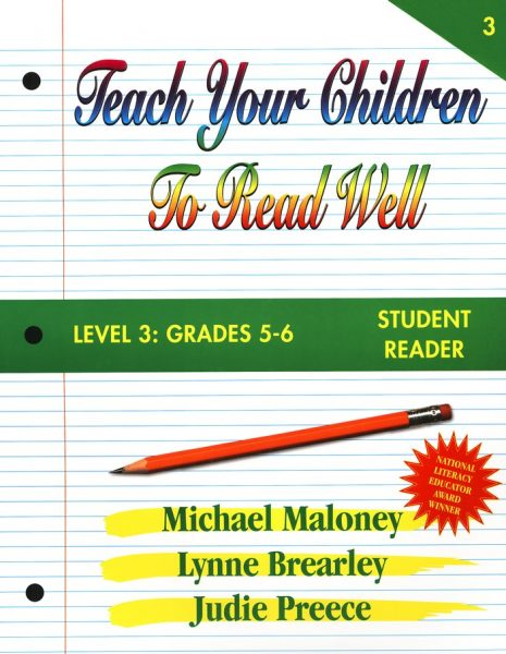 Level 3: Grades 5-6 Student Reader from Teach Your Children To Read Well Press