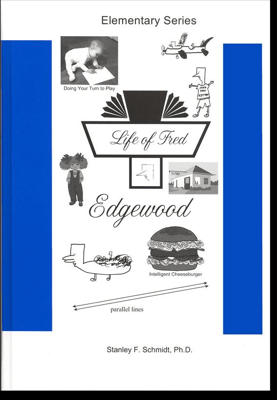 Life of Fred: Edgewood from Polka Dot Publishing