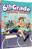 6th Grade Winning the Race Student Manual from Positive Action for Christ