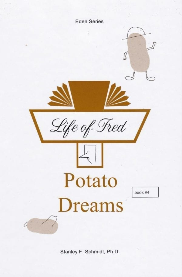 Life of Fred: Potato Dreams from Polka Dot Publishing