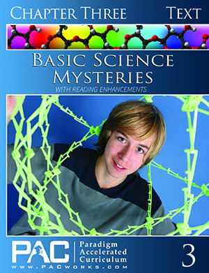 Basic Science Mysteries Chapter 3 Text from Paradigm Accelerated Curriculum