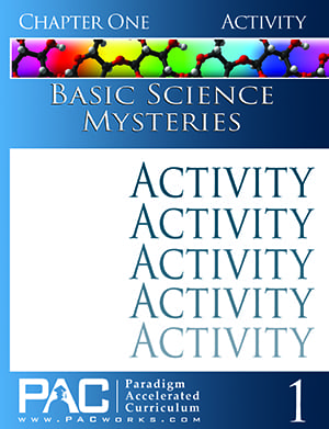Basic Science Mysteries Chapter 1 Activities from Paradigm Accelerated Curriculum