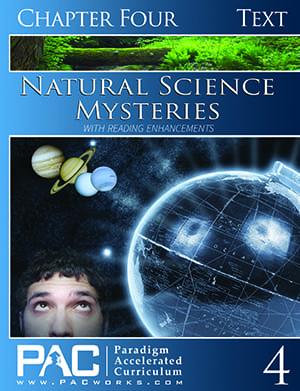 Natural Science Mysteries Chapter 4 Text from Paradigm Accelerated Curriculum