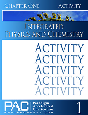 Integrated Physics and Chemistry Chapter 1 Activities from Paradigm Accelerated Curriculum