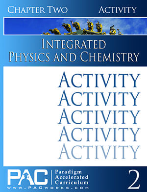 Integrated Physics and Chemistry Chapter 2 Activities from Paradigm Accelerated Curriculum