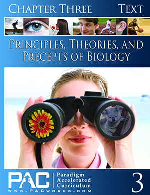 Principles, Theories, and Precepts of Biology Chapter 3 Text from Paradigm Accelerated Curriculum