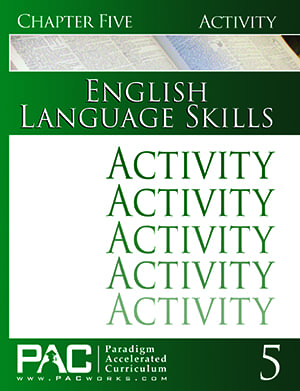 English I: Language Skills Chapter 5 Activities from Paradigm Accelerated Curriculum