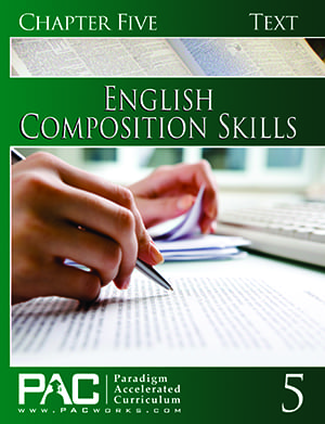 English II: Composition Skills Chapter 5 Text from Paradigm Accelerated Curriculum
