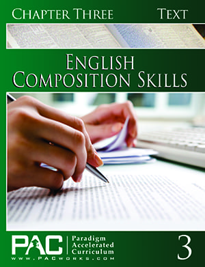 English II: Composition Skills Chapter 3 Text from Paradigm Accelerated Curriculum