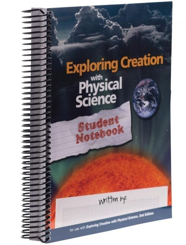 Exploring Creation with Physical Science Notebook from Apologia