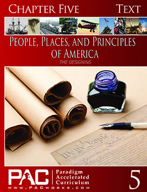 The Designing of America (Chapter 5 Text) from Paradigm Accelerated Curriculum