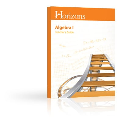Horizons Algebra I Teacher's Guide from Alpha Omega Publications