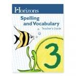 Horizons 3rd Grade Spelling & Vocabulary Teacher's Guide from Alpha Omega Publications