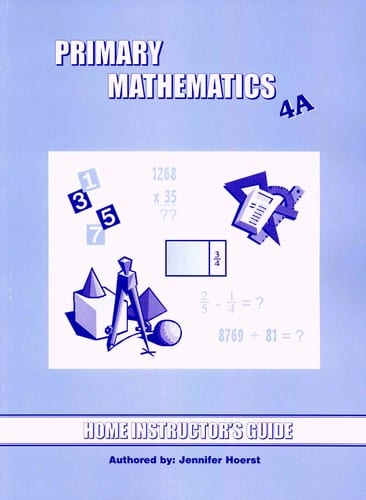 Primary Math Home Instructor's Guide 4A US Edition by Singapore Math