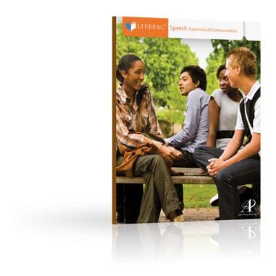 Speech: Essentials of Communication Unit 4 Worktext from Alpha Omega Publications