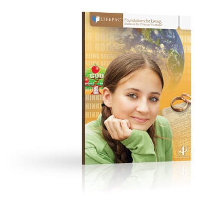 Foundations for Living Unit 3 Worktext from Alpha Omega Publications