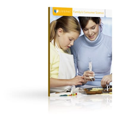 Family & Consumer Science Unit 2 Worktext from Alpha Omega Publications
